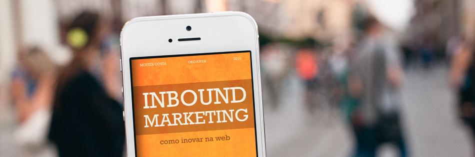 A Ondaweb acaba de lançar mais um e-book! Dessa vez, a equipe da Ondaweb passou para o formato de livro digital o artigo sobre Inbound Marketing feito pelo nosso diretor, Moysés Costa, para o site da Revista Amanhã. Confira!